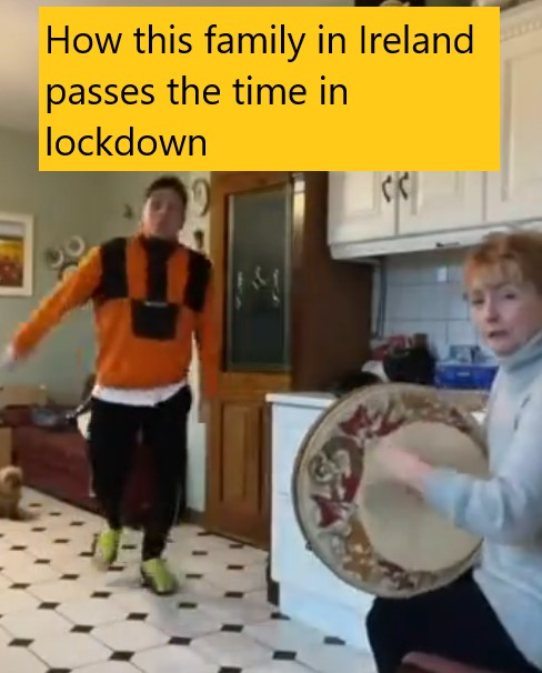 How this family in Ireland passes the time in lockdown